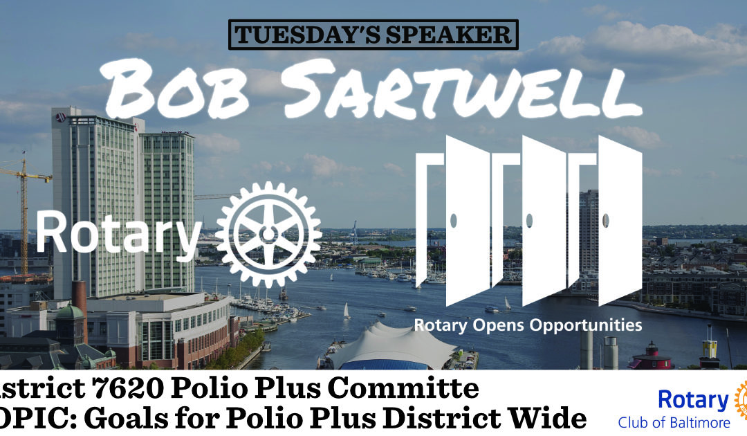 Bob Sartwell-Polio Plus Update